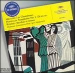 """Milhaud: Les Choéphores; Honegger: Symphonie No. 5 (""""Di tre re""""); Roussel: Bacchus et Ariane"""