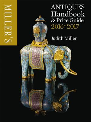 Miller's Antiques Handbook & Price Guide - Miller, Judith, Dr.