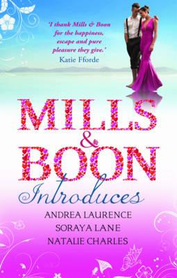 Mills & Boon Introduces - Laurence, Andrea, and Lane, Soraya, and Charles, Natalie