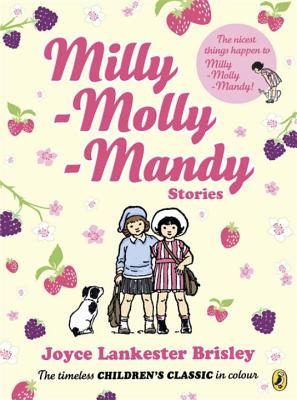 Milly Molly Mandy Stories (Colour Young Readers ed) - Brisley, Joyce Lankester