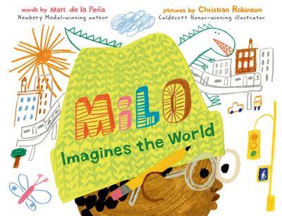 Milo Imagines the World - de la Peña, Matt