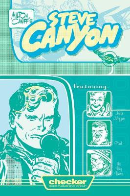 Milton Caniff's Steve Canyon: 1954 -