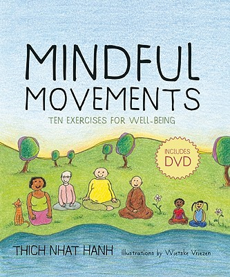 Mindful Movements: Ten Exercises for Well-Being - Hanh, Thich Nhat