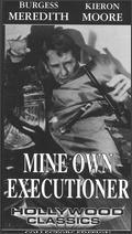 Mine Own Executioner - Anthony Kimmins