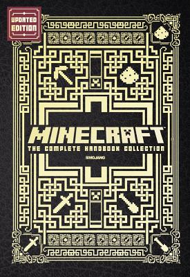 Minecraft: The Complete Handbook Collection: An Official Mojang Book - Scholastic, and Milton, Stephanie, and Soares, Paul