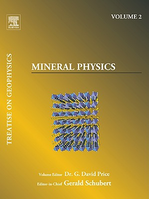 Mineral Physics: Treatise on Geophysics - Price, G David (Editor)