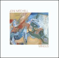 Mingus - Joni Mitchell