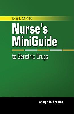 Mini Guide to Geriatric Drugs - Spratto, George