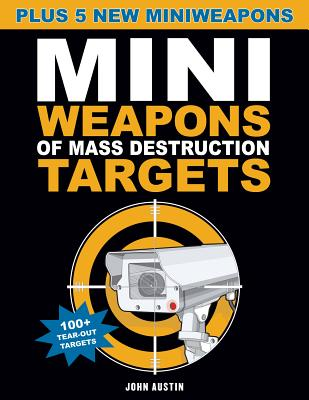 Mini Weapons of Mass Destruction Targets - Austin, John