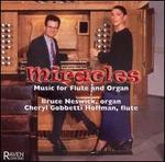 Miracles: Music for Flute & Organ