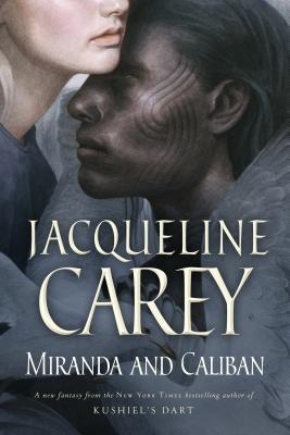 Miranda and Caliban - Carey, Jacqueline