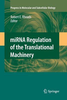 Mirna Regulation of the Translational Machinery - Rhoads, Robert E (Editor)