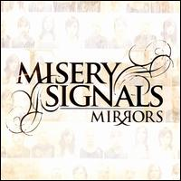 Mirrors - Misery Signals