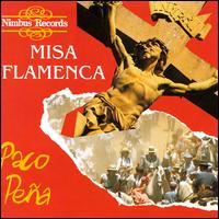 Misa Flamenca - Paco Peña