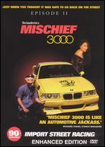 Mischief 3000, Episode II