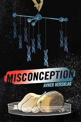 Misconception - Avner Hershlag, Hershlag