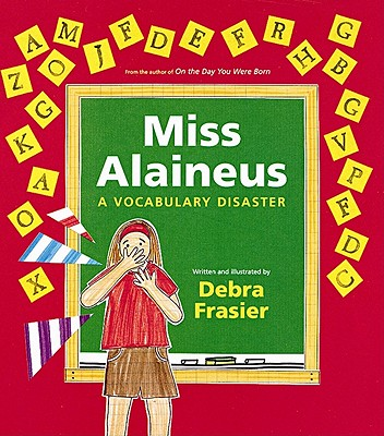 Miss Alaineus: A Vocabulary Disaster -