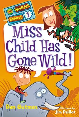 Miss Child Has Gone Wild! - Gutman, Dan