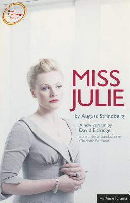 Miss Julie - Strindberg, August, and Eldridge, David (Translated by)
