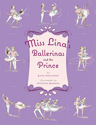 Miss Lina's Ballerinas and the Prince - Maccarone, Grace