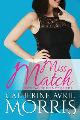Miss Match - Morris, Catherine Avril
