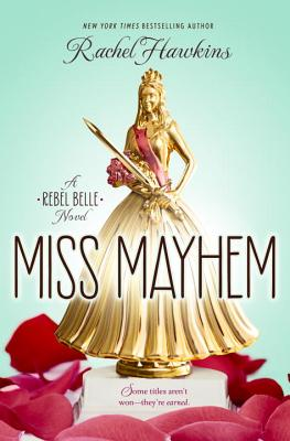 Miss Mayhem - Hawkins, Rachel