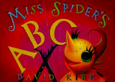 Miss Spider's ABC - Kirk, David