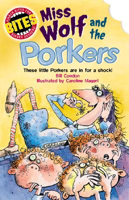 Miss Wolf and the Porkers - Condon, Bill