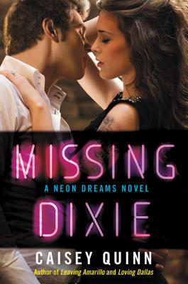 Missing Dixie - Quinn, Caisey
