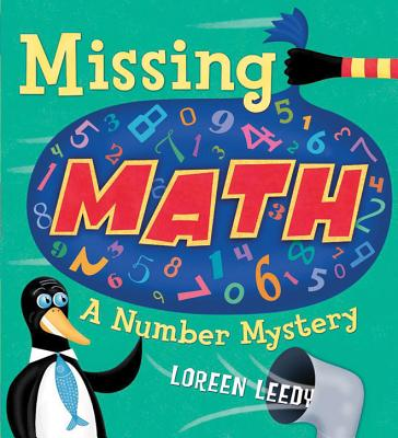 Missing Math: A Number Mystery - Leedy, Loreen