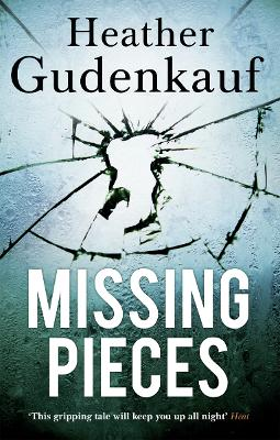 Missing Pieces - Gudenkauf, Heather