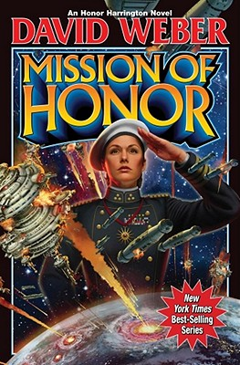 Mission of Honor - Weber, David