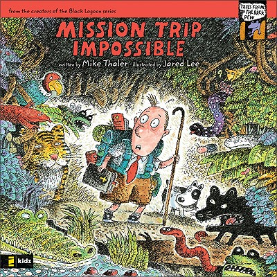 Mission Trip Impossible - Thaler, Mike