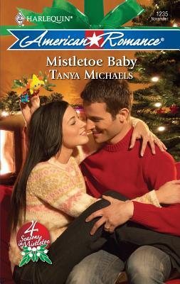 Mistletoe Baby - Michaels, Tanya
