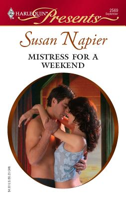 Mistress for a Weekend - Napier, Susan