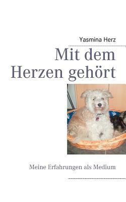 Mit Dem Herzen Geh Rt - Herz, Yasmina