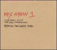 Mix Show, Vol. 1: Club Music from the New York Underground - Various Artists