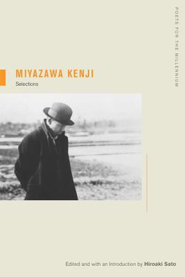 Miyazawa Kenji: Selections - Miyazawa, Kenji, and Sato, Hiroaki, Professor (Editor), and Sato, Hiroaki (Introduction by)