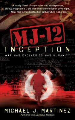 Mj-12: Inception: A Majestic-12 Thriller - Martinez, Michael J