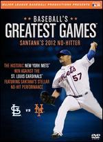 MLB: Baseball's Greatest Games - Santana's 2012 No-Hitter -