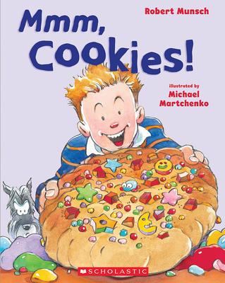 Mmm Cookies! - Munsch, Robert