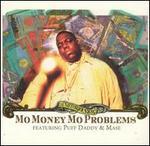 Mo Money Mo Problems [US #1]