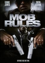 Mob Rules - Keith Parmer