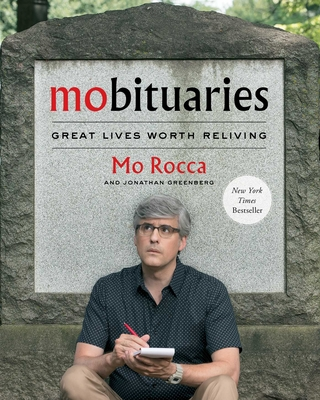 Mobituaries: Great Lives Worth Reliving - Rocca, Mo