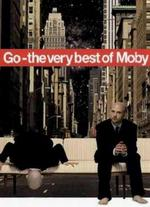 Moby: Go - The Very Best of Moby [2 Discs]