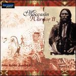 Moccasin Warrior II