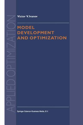 Model Development and Optimization - Ivanov, V V