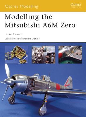 Modelling the Mitsubishi A6M Zero - Criner, Brian
