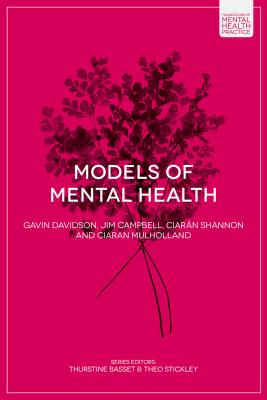 Models of Mental Health - Davidson, Gavin, and Campbell, Jim, and Shannon, Ciaran