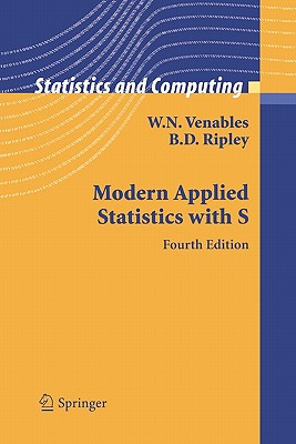 Modern Applied Statistics with S - Venables, W.N., and Ripley, Brian D.